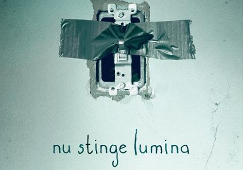 "Trailer ""Nu stinge lumina"""