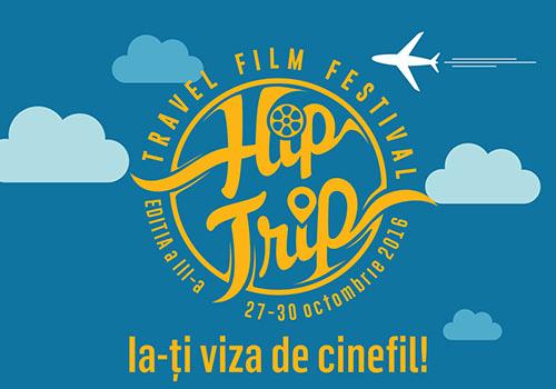 Ce filme se vad la HipTrip Travel Film Festival