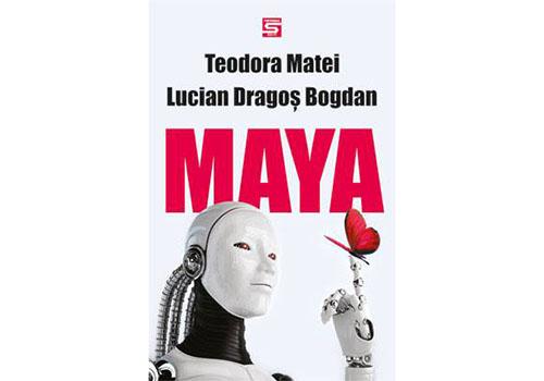 """Teodora Matei si Lucian Dragos Bogdan: """"Maya"""""""