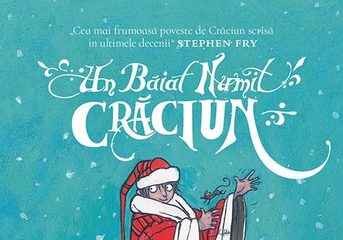 """""""Un baiat numit Craciun"""" a aparut la Editura Nemi"""