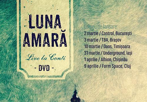 """Luna Amara lanseaza DVD-ul """"Live la Conti"""""""