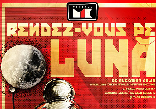 """Teatrul Mic deschide stagiunea cu """"Rendez-vous pe Luna"""""""