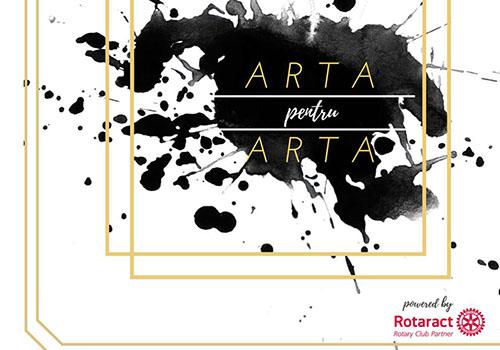 """Arta pentru arta"" sustine tinerii artisti din Capitala"