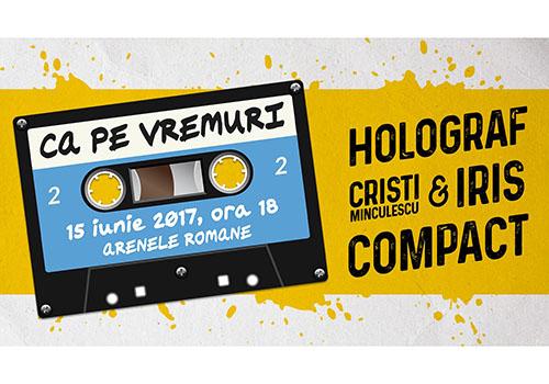 "Compact, Iris si Holograf canta ""Ca pe vremuri"""