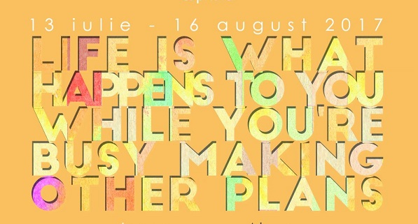 """Expo: """"Life is What Happens to You While You're Busy Making Other Plans"""""""