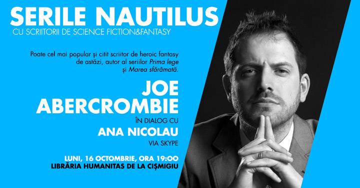 Joe Abercrombie vine la Serile Nautilus