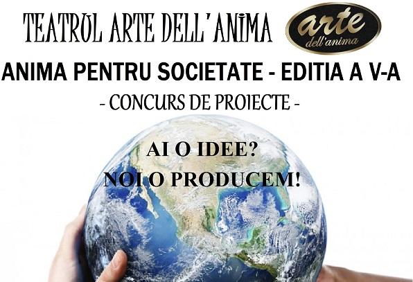 """Concurs de proiecte """"Anima pentru Societate"""""""