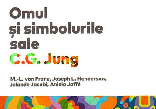 "Cum l-a convins un vis pe Jung sa scrie ""Omul si simbolurile sale"""