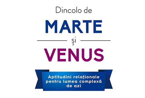 "Dr. John Gray: ""Dincolo de Marte si Venus"""
