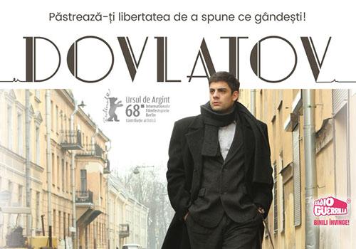 """Dovlatov"" intra in cinematografe pe 15 iunie"