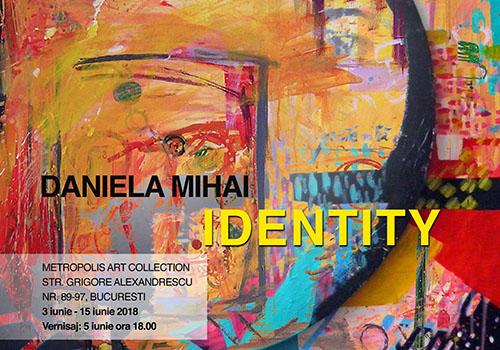 Daniela Mihai prezinta expozitia IDENTITY