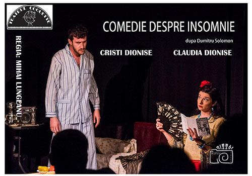 "Sâmbătă la Teatrul Coquette: ""Comedie despre insomnie"""