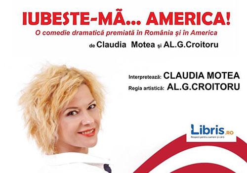"""Iubeşte-mă…AMERICA!"" se joacă la Arte dell'Anima"
