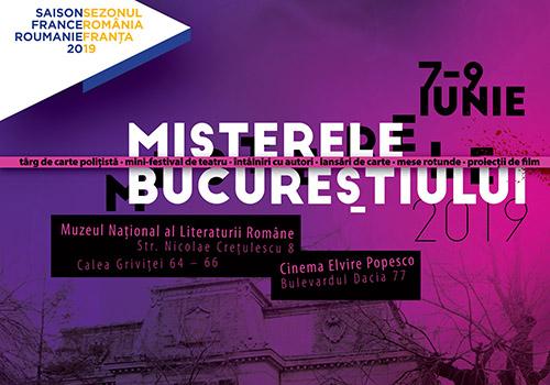 """""""Misterele Bucureștiului"""" se dezvăluie între 7 și 9 iunie"""