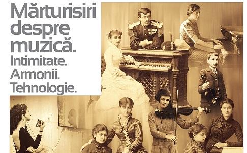 """Expoziție tematică: """"Mărturisiri despre muzică. Intimitate. Armonii. Tehnologie"""""""