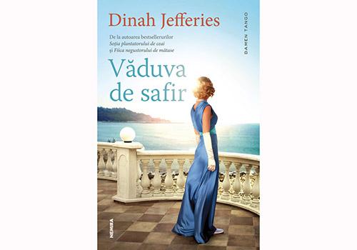"""Dinah Jefferies: """"Văduva de safir"""""""