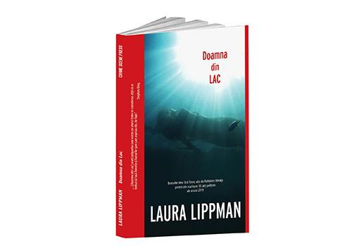 "Laura Lippman: ""Doamna din lac"""