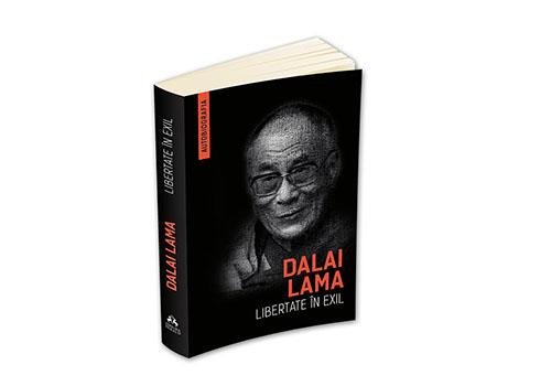 """Cărți de citit: Dalai Lama – """"Libertate în exil"""""""