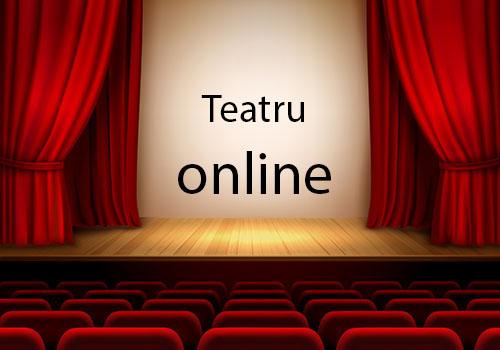 Ce spectacole de teatru online vedem pe 1 mai
