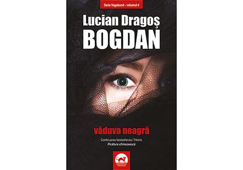 """Cărți de citit: """"Văduva neagră"""" de Lucian Dragoș Bogdan"""