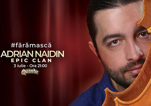Adrian Naidin, primul concert după starea de urgență
