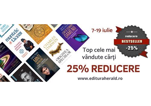 Top Bestsellers cu 25% reducere, până pe 19 iulie