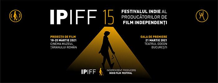 IPIFF 15 se deschide pe 18 martie