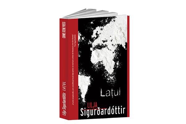 """""""Lațul"""" – Lilja Sigurðardóttir"""
