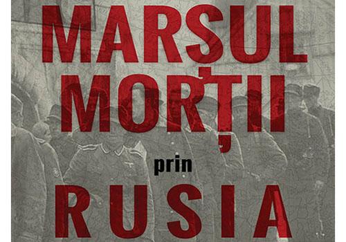 """""""Marșul morții prin Rusia"""" – Klaus Willmann"""