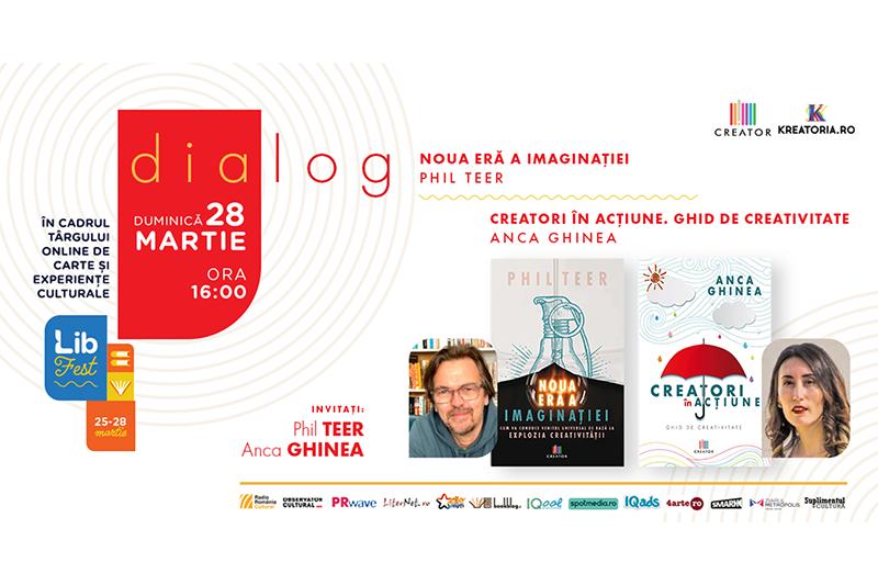 Anca Ghinea – Phil Teer, dialog despre creativitate în cadrul LibFest