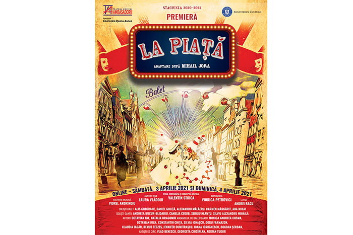 """Baletul """"La Piață"""" pregătește premiera online"""