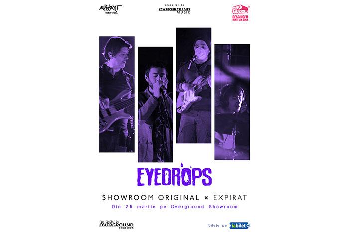 Eyedrops, concert online pe 26 martie