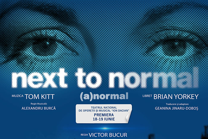 """""""Next to Normal – (A)normal"""": musical în premieră în luna iunie"""