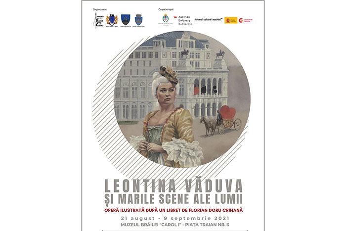 """Expoziția """"Leontina Văduva și marile scene ale lumii"""" ajunge la Brăila"""