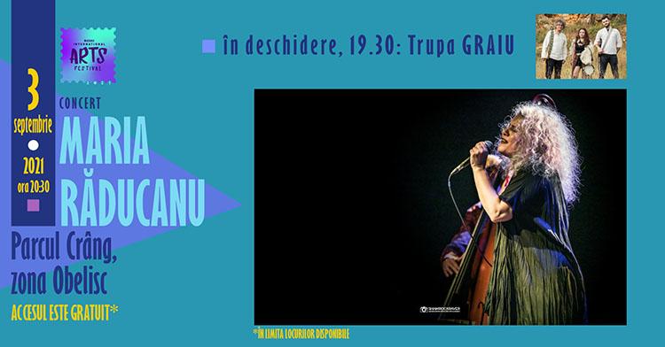 Buzău International Arts Festival: concert Maria Răducanu și Graiu