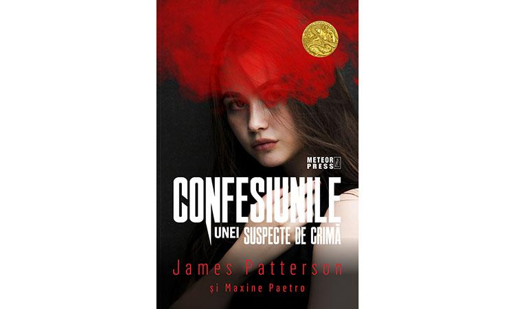 """""""Confesiunile unei suspecte de crimă"""" – James Patterson"""