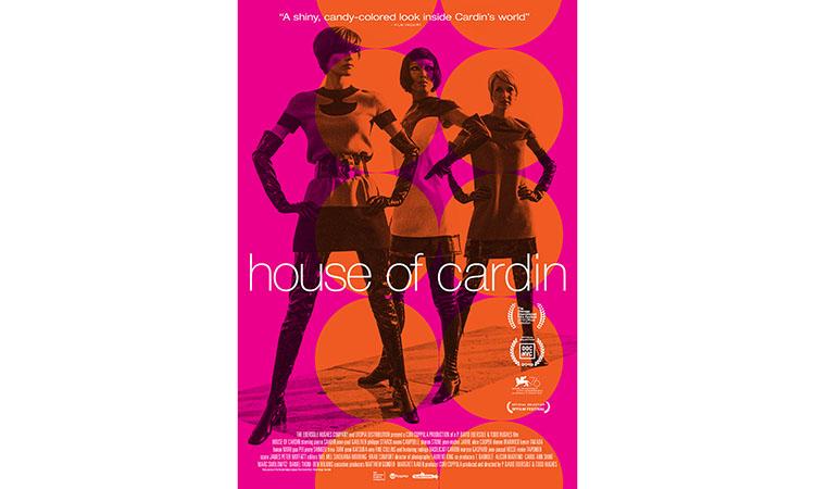 """""""House of Cardin"""": despre viața și munca unui croitor de lux genial"""