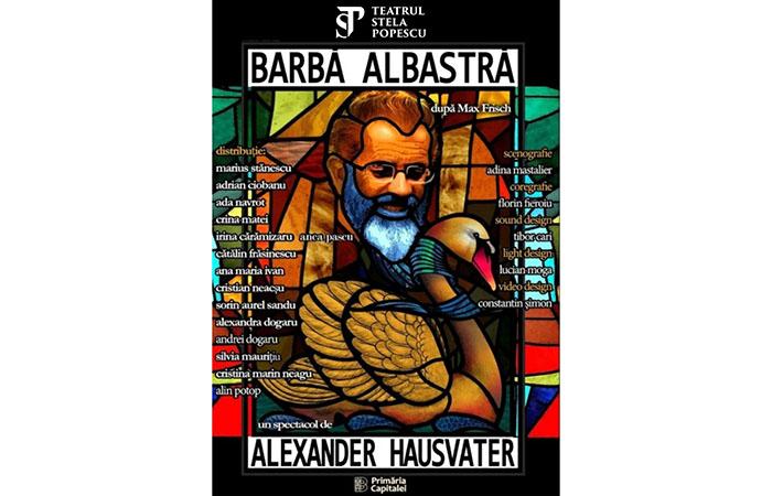 """""""Barbă Albastră"""", în regia lui Alexander Hausvater, revine la Teatrul Stela Popescu"""