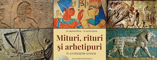 """""""Mituri, rituri și arhetipuri în civilizațiile antice"""", campanie Herald cu reducere de prețuri"""